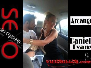 daniela evans y arcangel Blowjob im Auto durch Valencia von viciosillos.com
